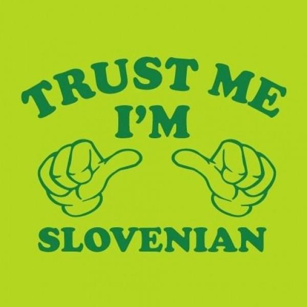 Majica Trust me I'm Slovenian