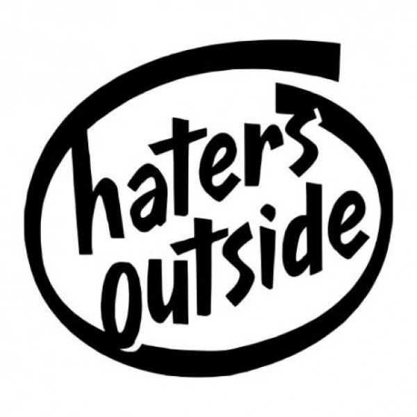 Haters outside nalepka za avto
