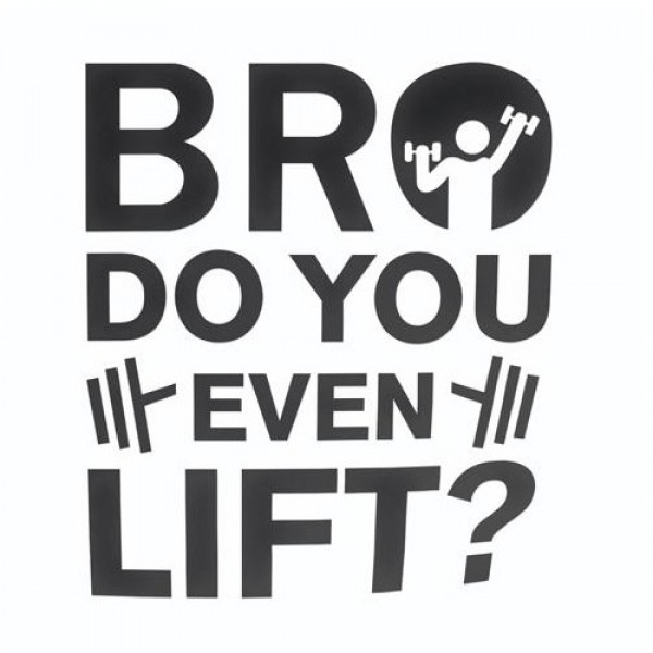 Nalepka za avto Bro do you even lift