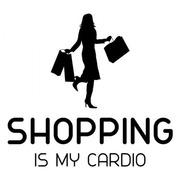 Nalepka Shopping is my Cardio