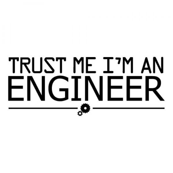 Trust me I'm an engineer nalepka