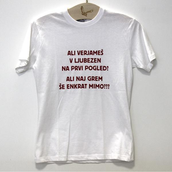 Majica Ali verjameš v ljubezen na prvi pogled