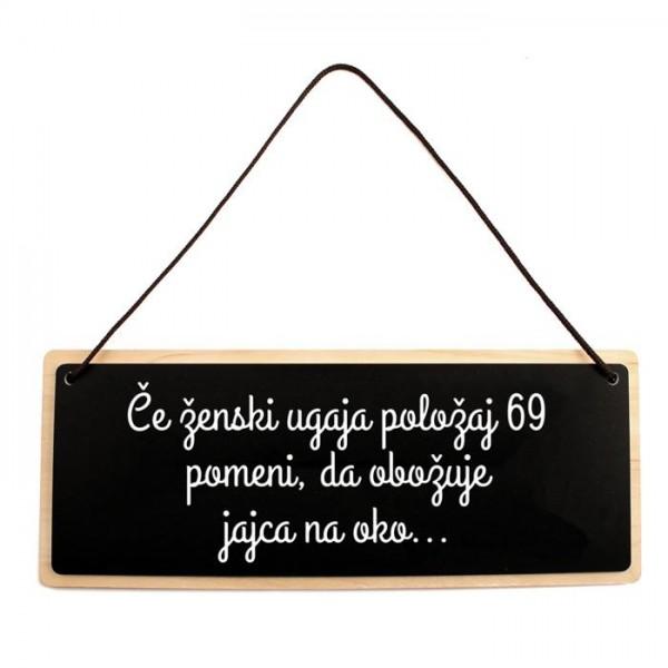 Tablica za vrata Če ženski ugaja položaj 69