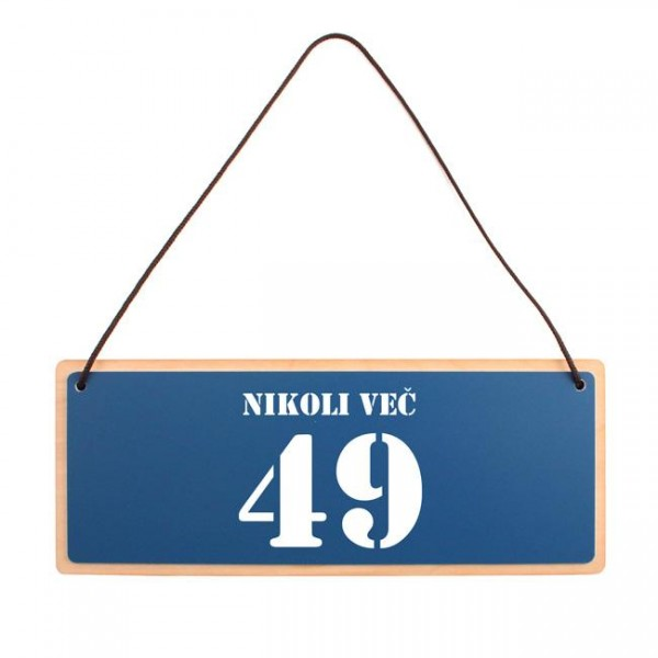 Tablica za vrata nikoli več 49 + MENJAVA LETNICE