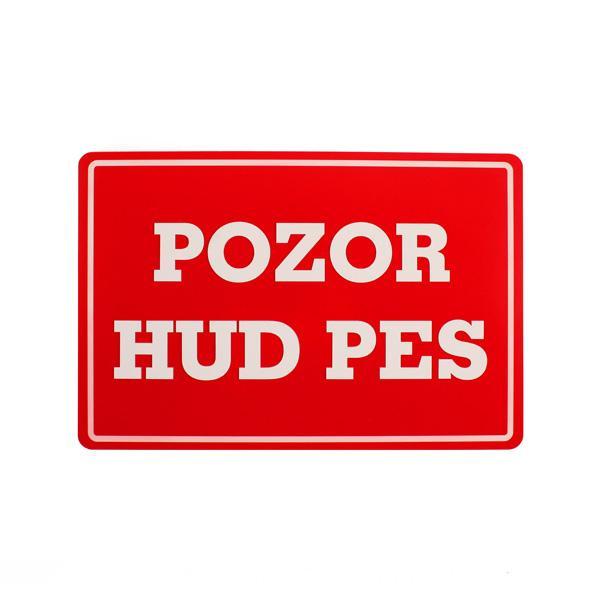 Opozorilna tabla Pozor hud pes, 30 x 20 cm